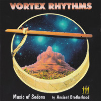 Gerald Jay Markoe & Ancient Brotherhood - Vortex Rhythms - Music of Sedona