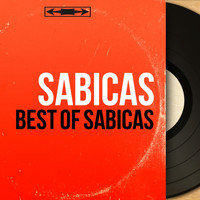Sabicas - Best of Sabicas (Mono Version)