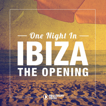 Various Artists - One Night in Ibiza - The Opening 2017
