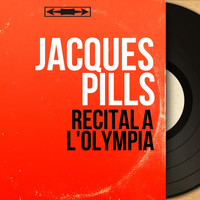 Jacques Pills - Récital à l'Olympia (Live, Mono Version)