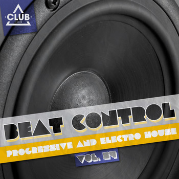 Various Artists - Beat Control - Progressive & Electro House, Vol. 24