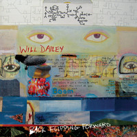 Will Dailey - Back Flipping Forward (Explicit)