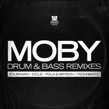 Moby - The Drum & Bass Remixes