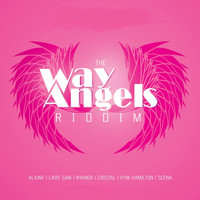 Alaine - Way Angels Riddim
