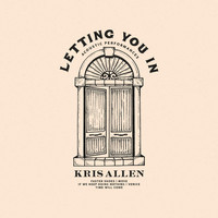 Kris Allen - Letting You In: Acoustic Performances