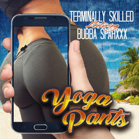 Bubba Sparxxx - Yoga Pants (feat. Bubba Sparxxx)