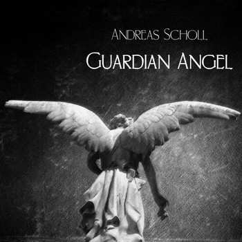 Andreas Scholl - Guardian Angel
