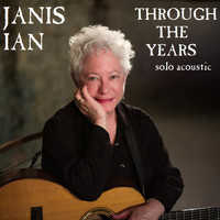Janis Ian - Through the Years (Solo Acoustic)