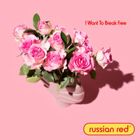 Russian Red - I Want to Break Free