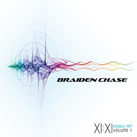 Braiden Chase - XI:XI, Audible Art, Vol. 1