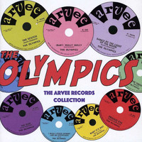 The Olympics - The Arvee Records Collection
