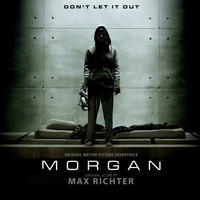 Max Richter - Morgan (Original Motion Picture Soundtrack)