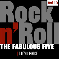 Lloyd Price - The Fabulous Five - Rock 'N' Roll, Vol. 10