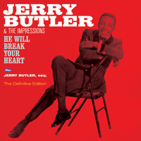 Jerry Butler - He Will Break Your Heart + Jerry Butler, Esq. (Bonus Track Version)