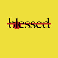 blessed - Blessed