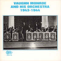 Vaughn Monroe and His Orchestra - 1943 - 1944