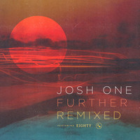 Josh One - Further Remixed