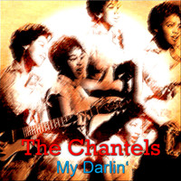 The Chantels - My Darlin'
