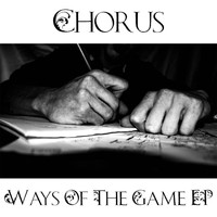 Chorus - Ways of the Game (Explicit)