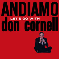 Don Cornell - Andiamo Let's Go with Don Cornell