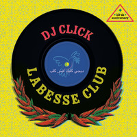 DJ ClicK - Labesse Club