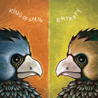 King Of Spain - Entropy