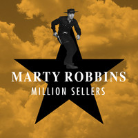 Marty Robbins - Million Sellers