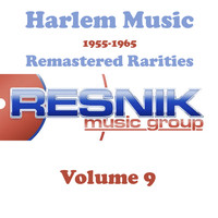 The Hearts - Harlem Music 1955-1965 Remastered Rarities Vol. 9