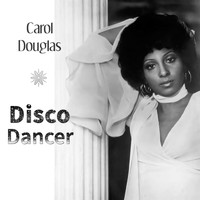 Carol Douglas - Disco Dancer