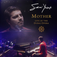 Sami Yusuf - Mother (Arabic) (Live at the Dubai Opera)