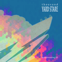 Thousand Yard Stare - DeepDreaming - EP