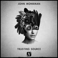John Monkman - Trusting Source