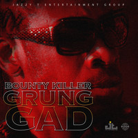 Bounty Killer - Grung Gad
