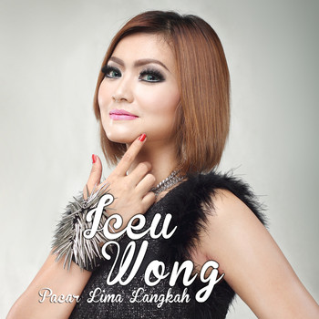 Lirik Lagu Iceu Wong - Pacar Lima Langkah
