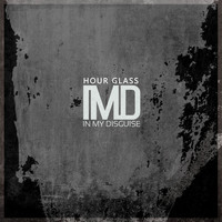 In My Disguise - Hour Glass
