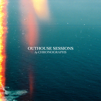 Chronographs - Outhouse Sessions