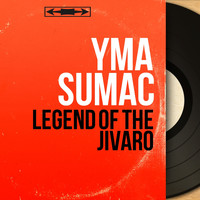Yma Sumac - Legend of the Jivaro (Mono Version)