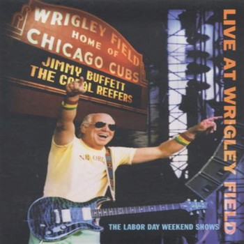 Jimmy Buffett - Live at Wrigley Field (Live)