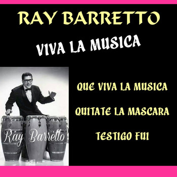 Ray Barretto - Viva la Musica