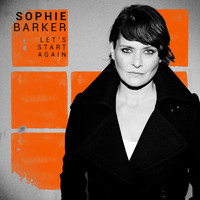 Sophie Barker - Let's Start Again