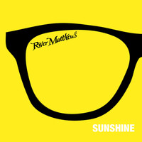 River Matthews - Sunshine