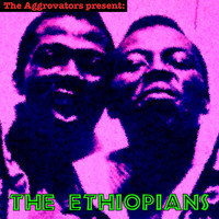 The Ethiopians - The Aggrovators Present: The Ethiopians