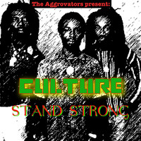 Culture - Stand Strong