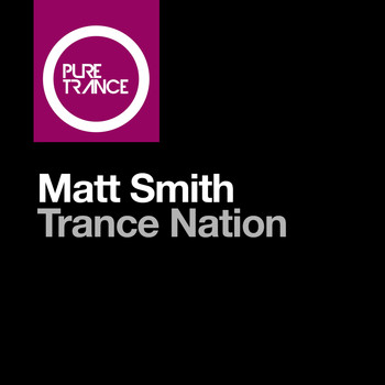 Matt Smith - Trance Nation