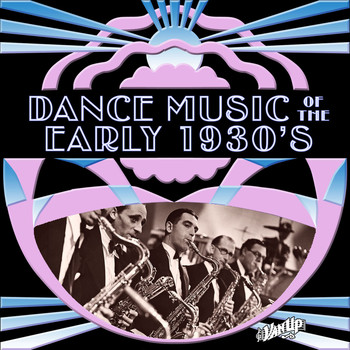 Various Artists - Dance Music of the Early 1930s