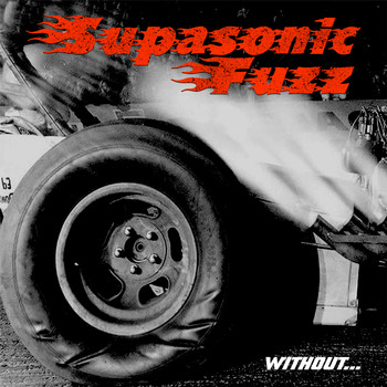 Supasonic Fuzz - Without…