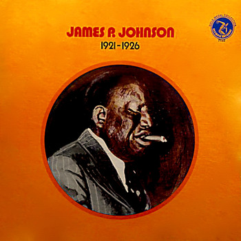 James P. Johnson - 1921 - 1926
