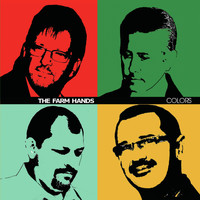 The Farm Hands - Colors