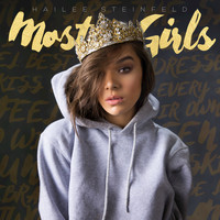Hailee Steinfeld - Most Girls
