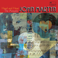 "John Martyn - Head And Heart †"" The Acoustic John Martyn"